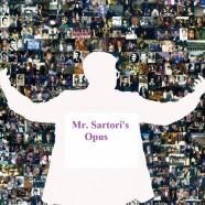 Mr. Sartori's Opus
